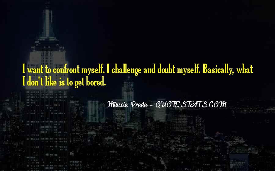 Miuccia Prada Quotes #832463