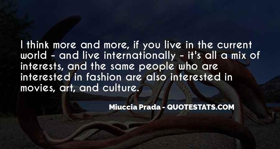 Miuccia Prada Quotes #851584
