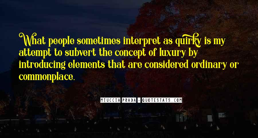 Miuccia Prada Quotes #857973