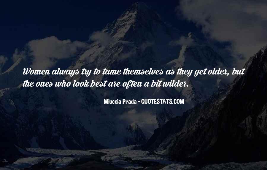 Miuccia Prada Quotes #933236