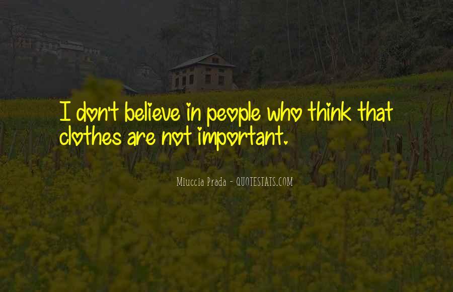 Miuccia Prada Quotes #968851