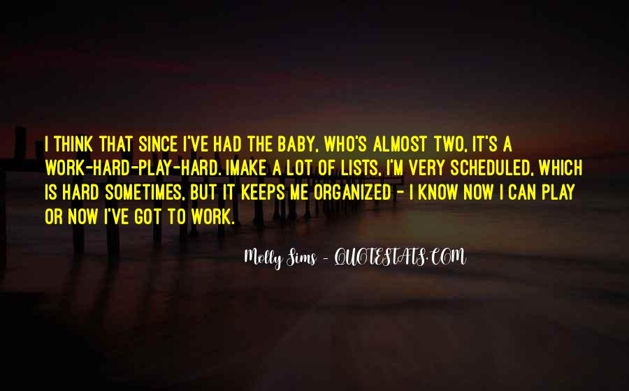 Molly Sims Quotes #578836