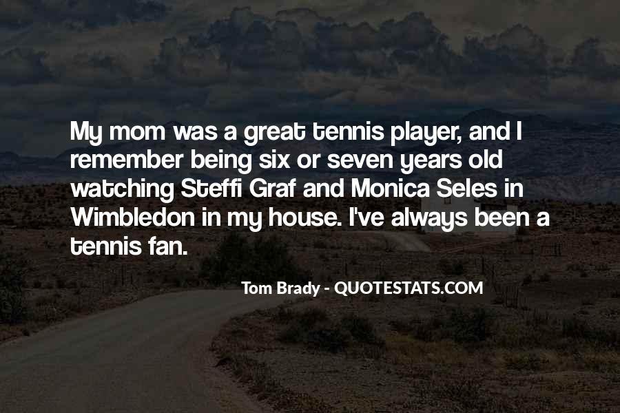 Monica Seles Quotes #1216138