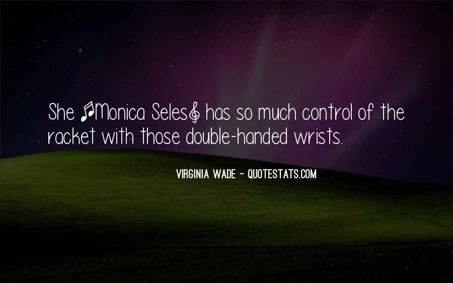 Monica Seles Quotes #328220