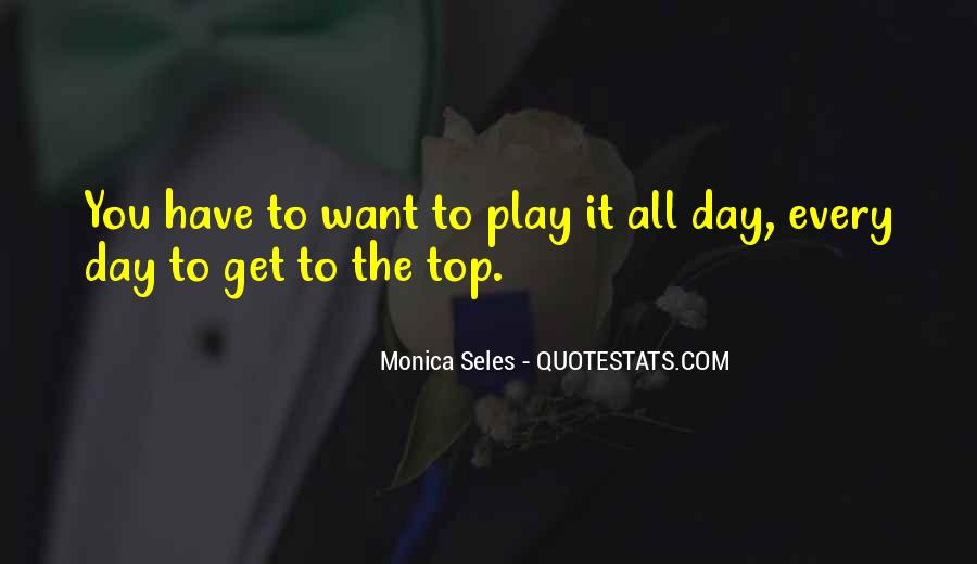 Monica Seles Quotes #328495