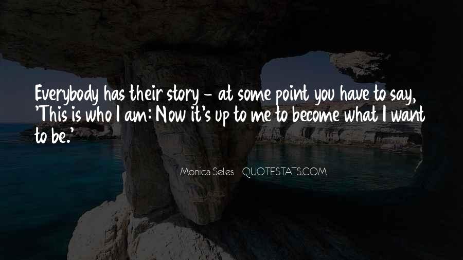Monica Seles Quotes #915338