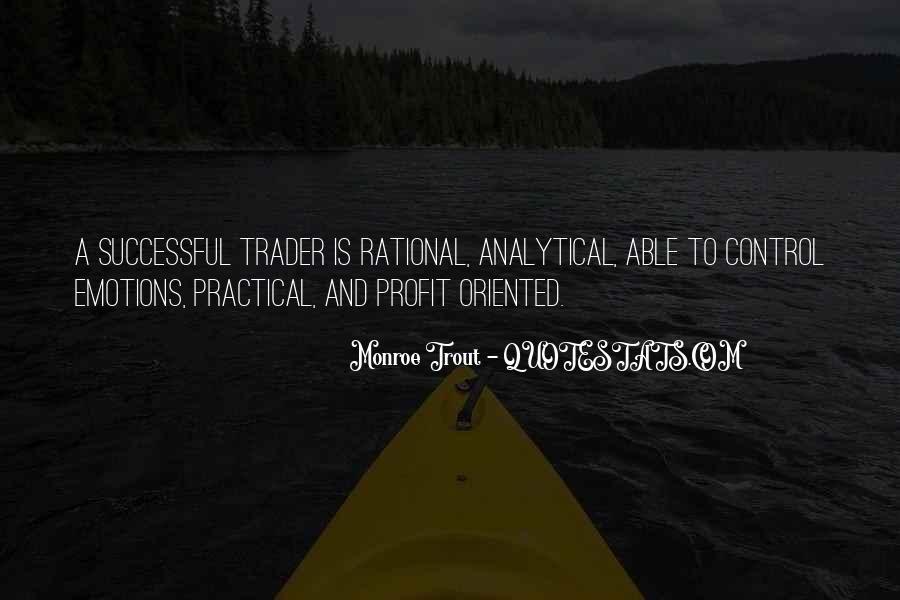 Monroe Trout Quotes #1263058