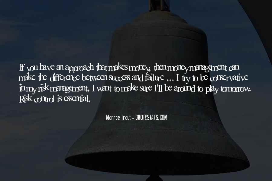 Monroe Trout Quotes #263572