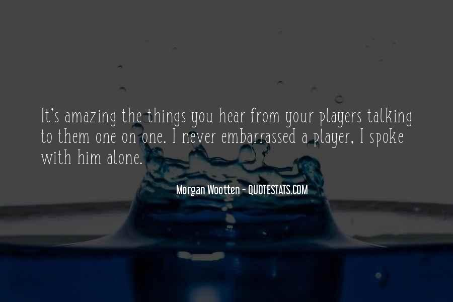 Morgan Wootten Quotes #1474031