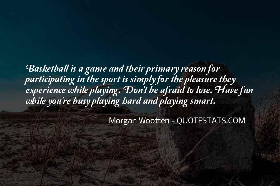 Morgan Wootten Quotes #1475395