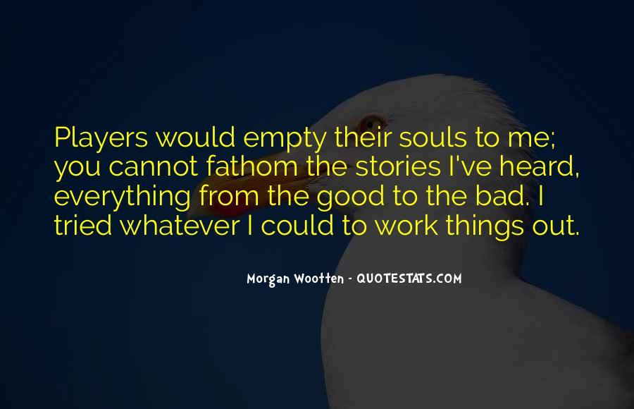 Morgan Wootten Quotes #1862486