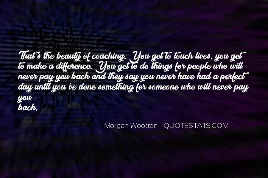 Morgan Wootten Quotes #645037