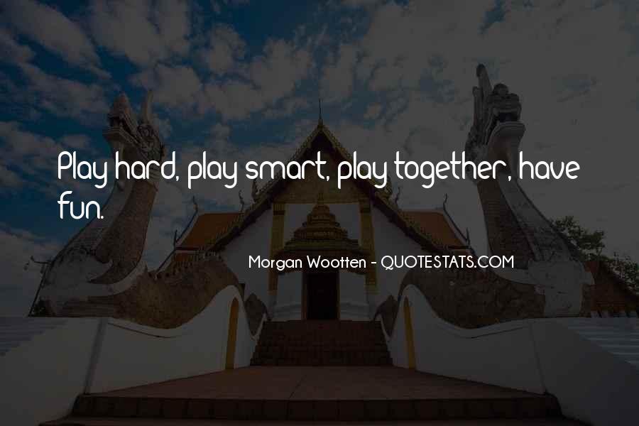 Morgan Wootten Quotes #966779