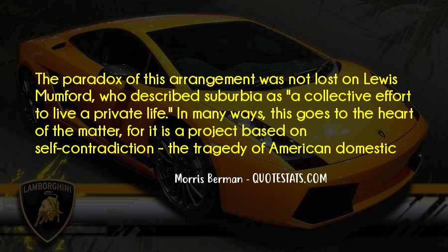 Morris Berman Quotes #1053820