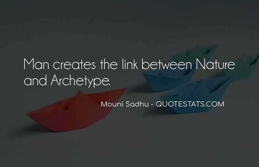 Mouni Sadhu Quotes #1505137