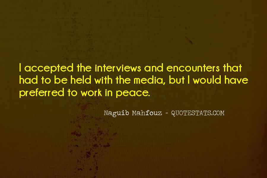 Naguib Mahfouz Quotes #112953