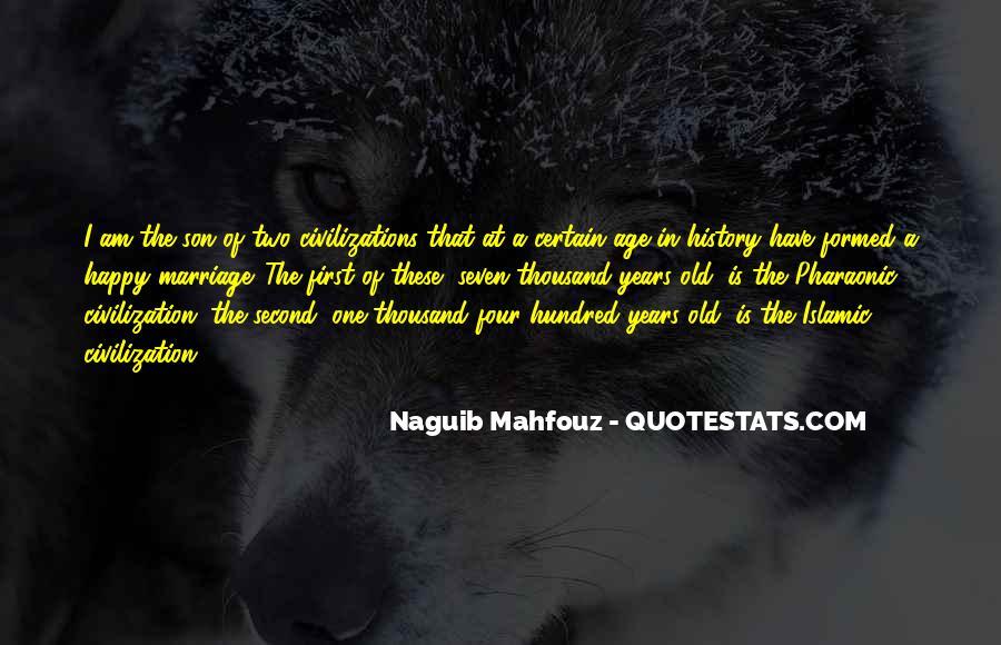 Naguib Mahfouz Quotes #1211665