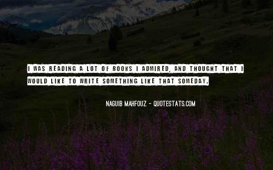 Naguib Mahfouz Quotes #1280858