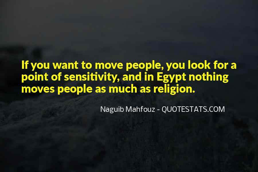 Naguib Mahfouz Quotes #142599