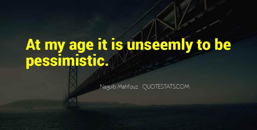 Naguib Mahfouz Quotes #1455989