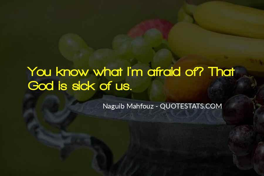 Naguib Mahfouz Quotes #1542765