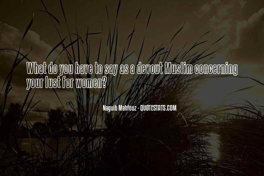 Naguib Mahfouz Quotes #1661116