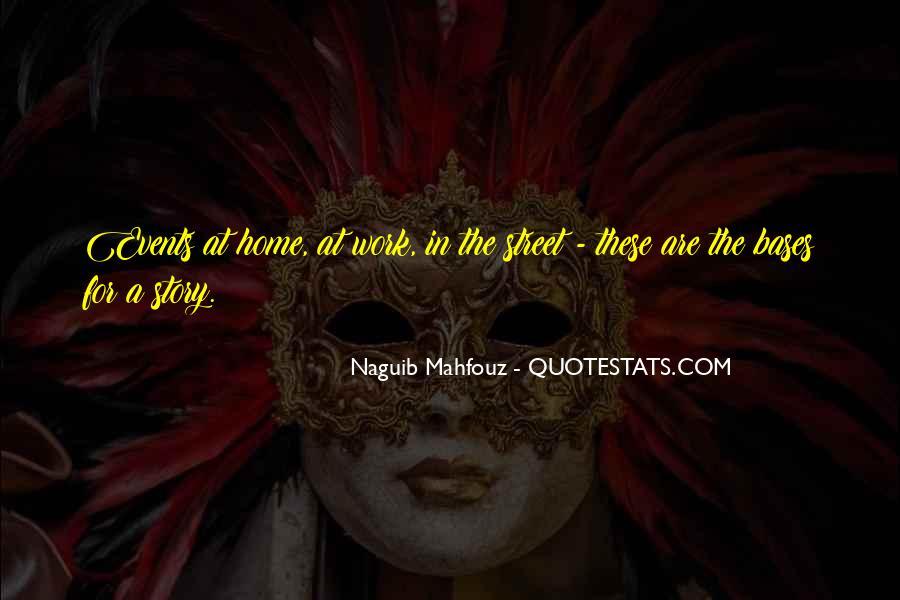 Naguib Mahfouz Quotes #1716085