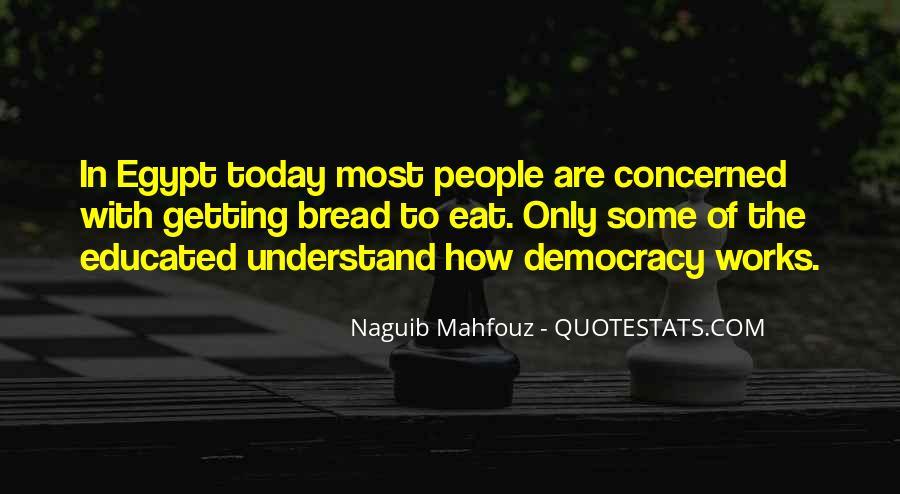 Naguib Mahfouz Quotes #1740869