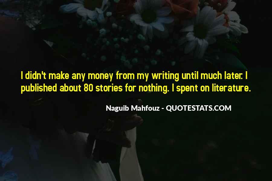 Naguib Mahfouz Quotes #25665