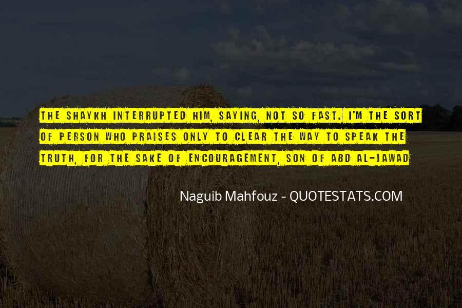 Naguib Mahfouz Quotes #277553