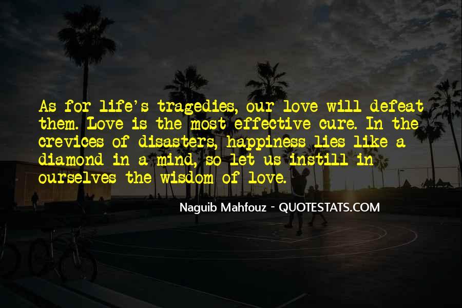 Naguib Mahfouz Quotes #333753