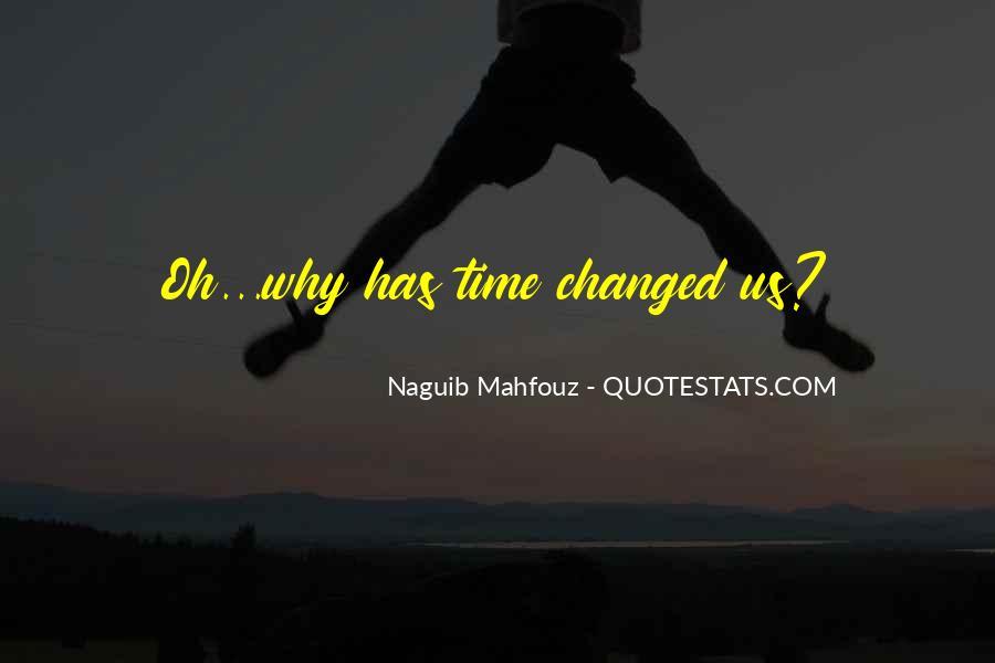 Naguib Mahfouz Quotes #484747