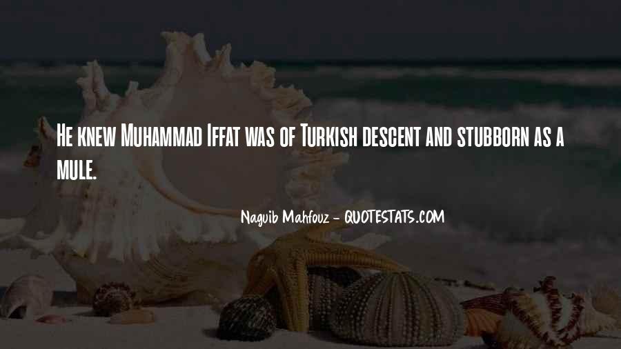 Naguib Mahfouz Quotes #590348