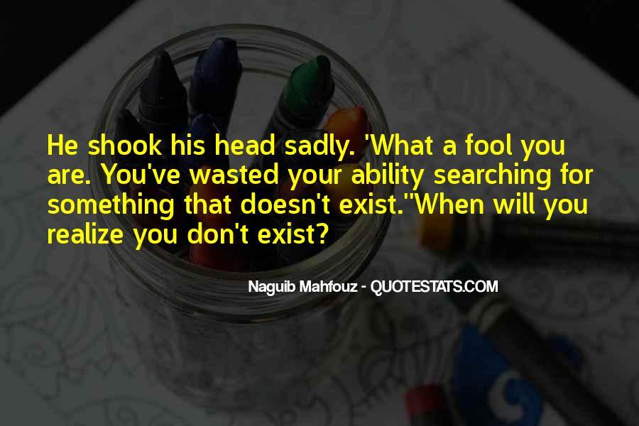 Naguib Mahfouz Quotes #869847