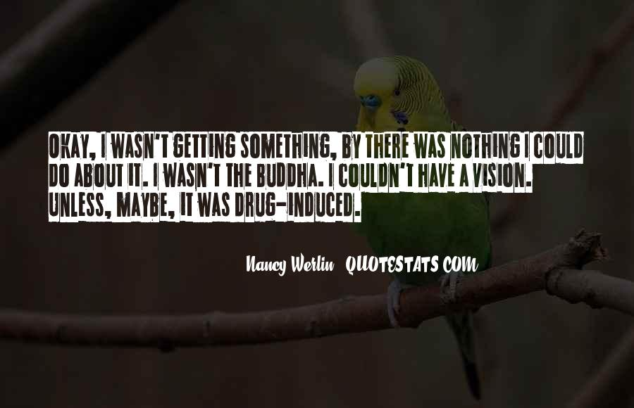 Nancy Werlin Quotes #1818249