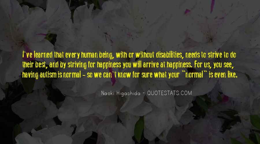 Naoki Higashida Quotes #1768069