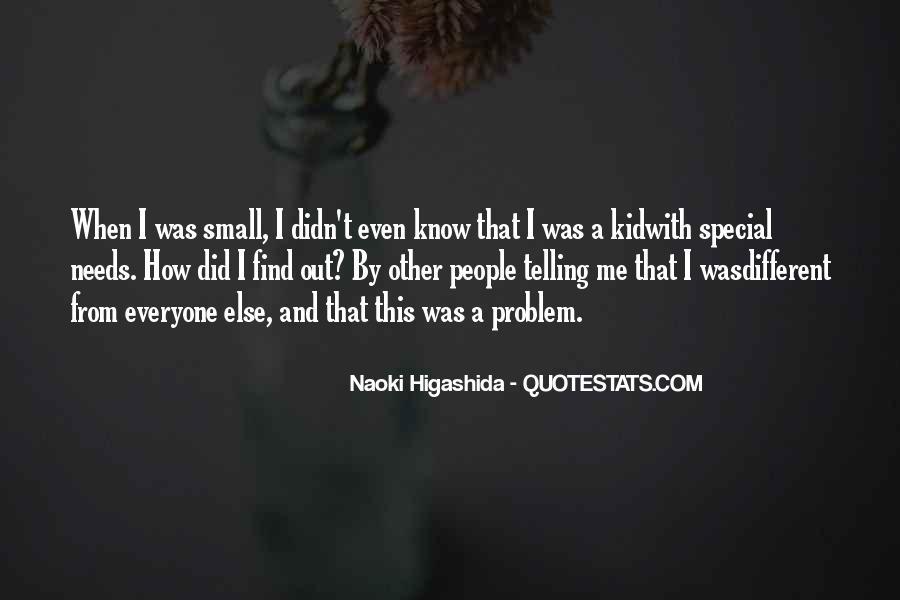 Naoki Higashida Quotes #19516