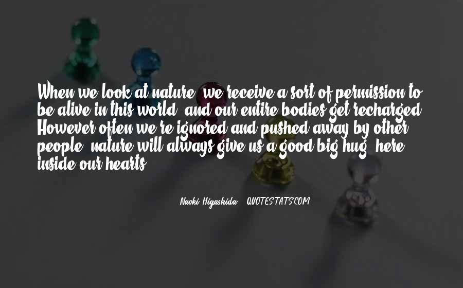 Naoki Higashida Quotes #241552