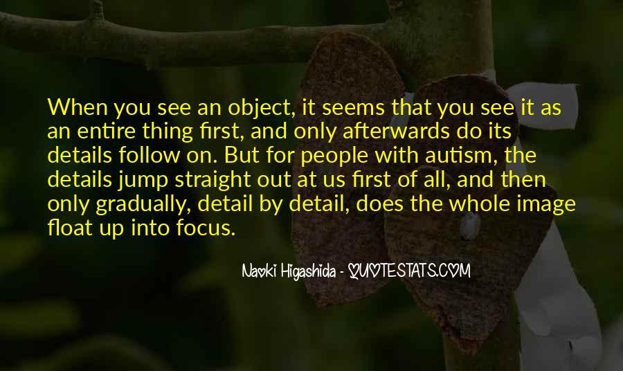 Naoki Higashida Quotes #997797
