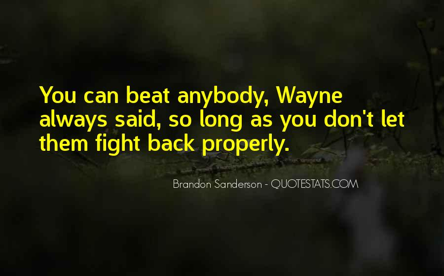 Quotes About Fight Back #203680