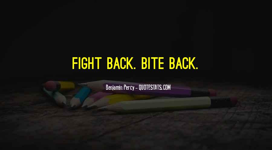 Quotes About Fight Back #303376