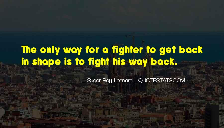 Quotes About Fight Back #385926