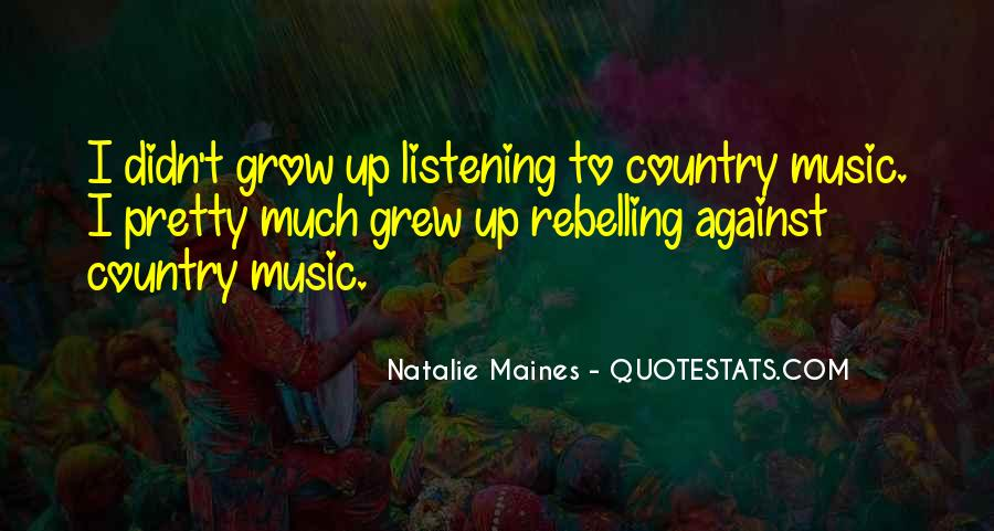 Natalie Maines Quotes #1702568