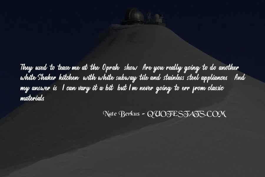 Nate Berkus Quotes #1715773
