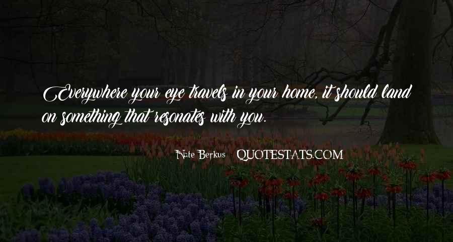 Nate Berkus Quotes #499187