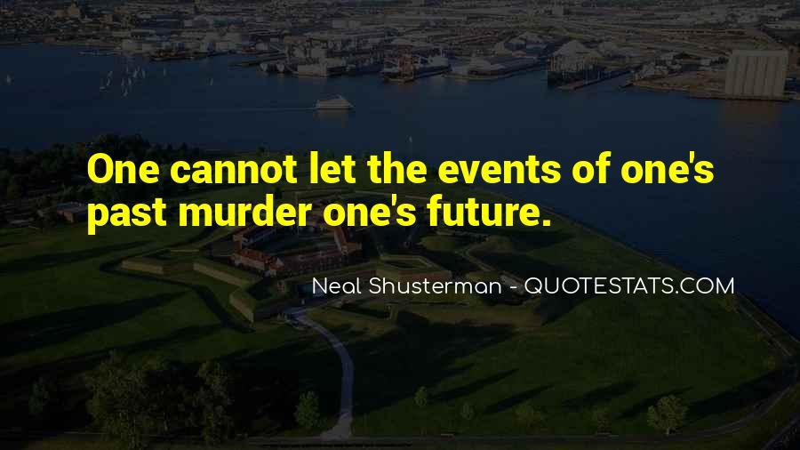 Neal Shusterman Quotes #130397