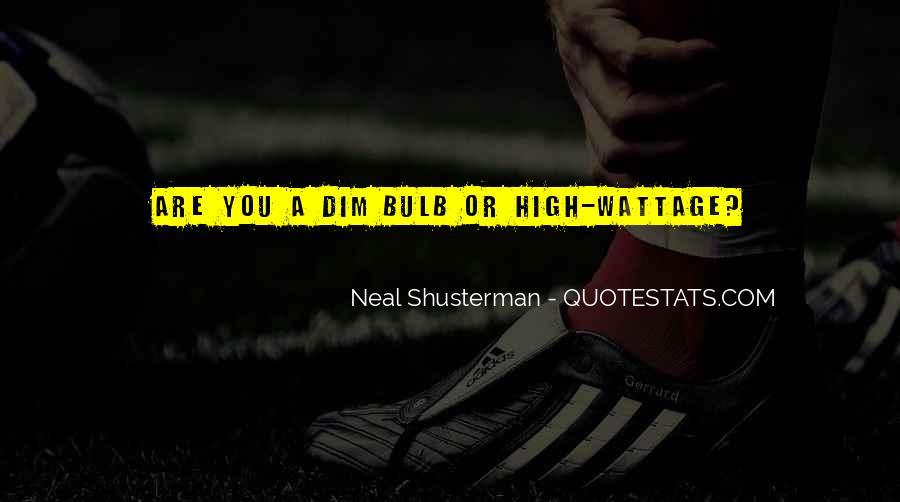 Neal Shusterman Quotes #181301