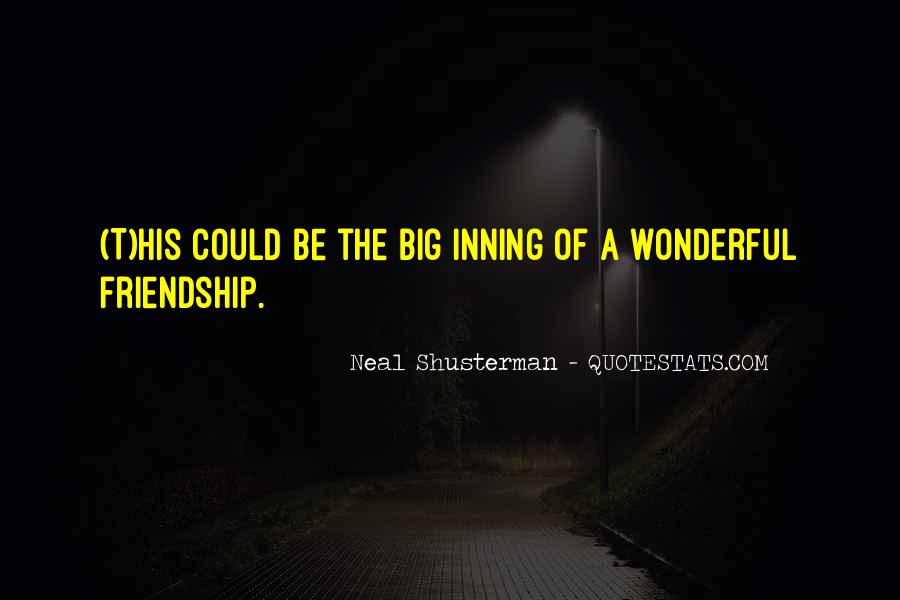 Neal Shusterman Quotes #242861