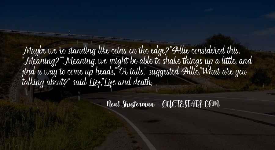 Neal Shusterman Quotes #261070