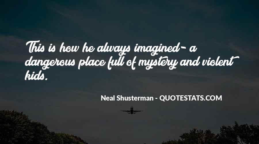 Neal Shusterman Quotes #291484